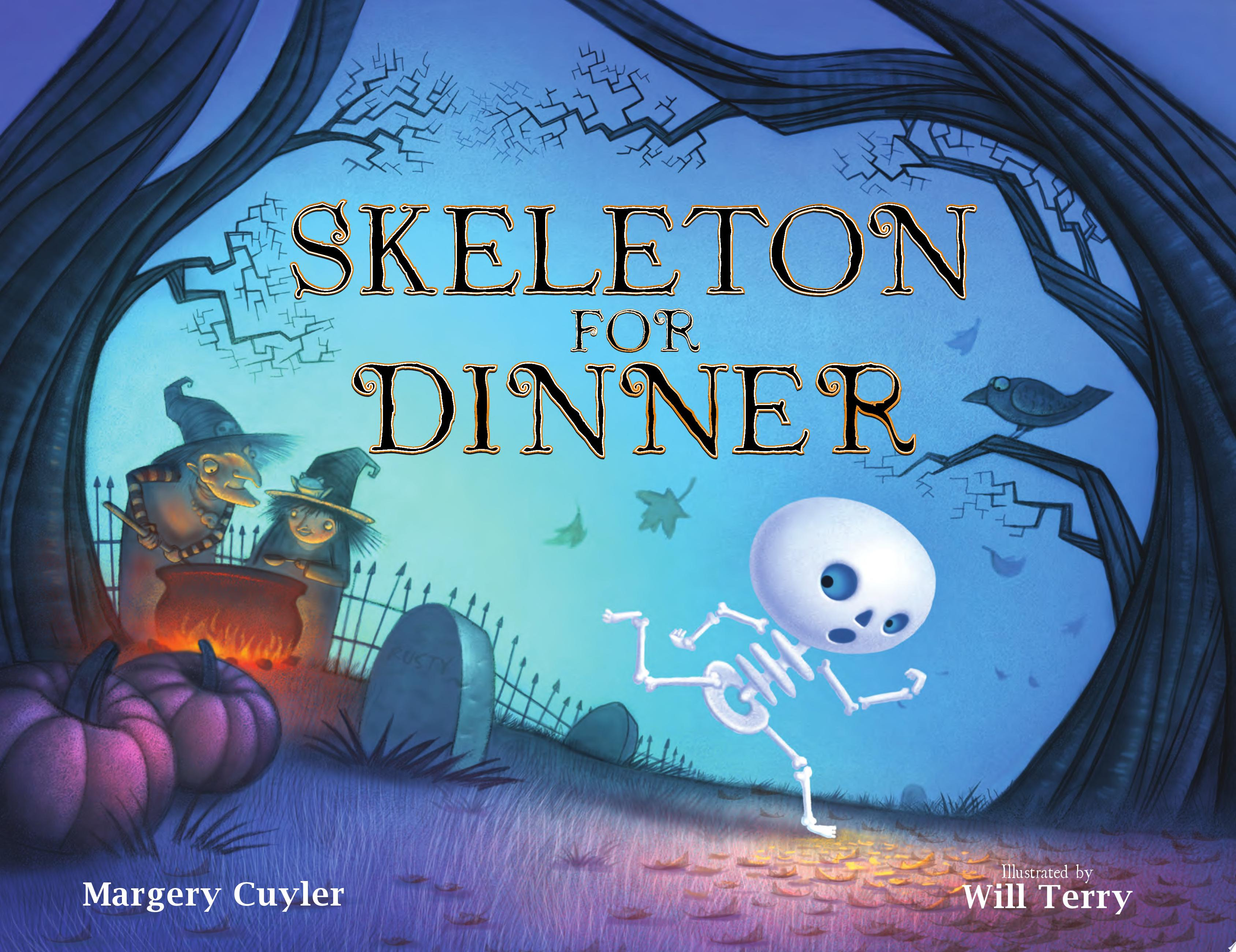 "Image for ""Skeleton for Dinner"""