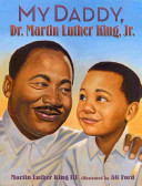 "Image for ""My Daddy, Dr. Martin Luther King, Jr."""