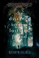 "Image for ""The Distance Between Lost and Found"""