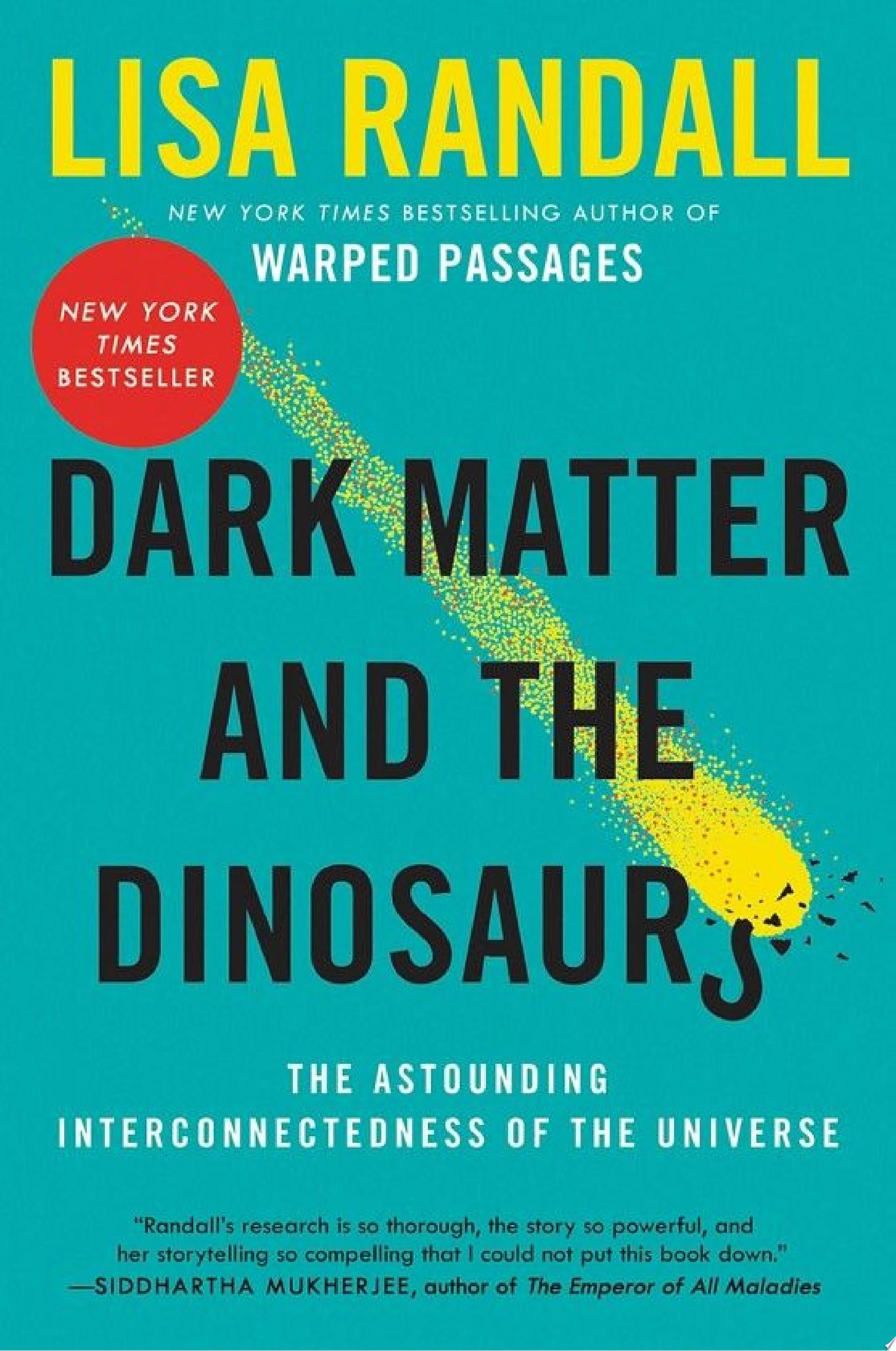 "Image for ""Dark Matter and the Dinosaurs"""