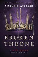 "Image for ""Broken Throne: A Red Queen Collection"""