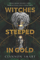 "Image for ""Witches Steeped in Gold"""