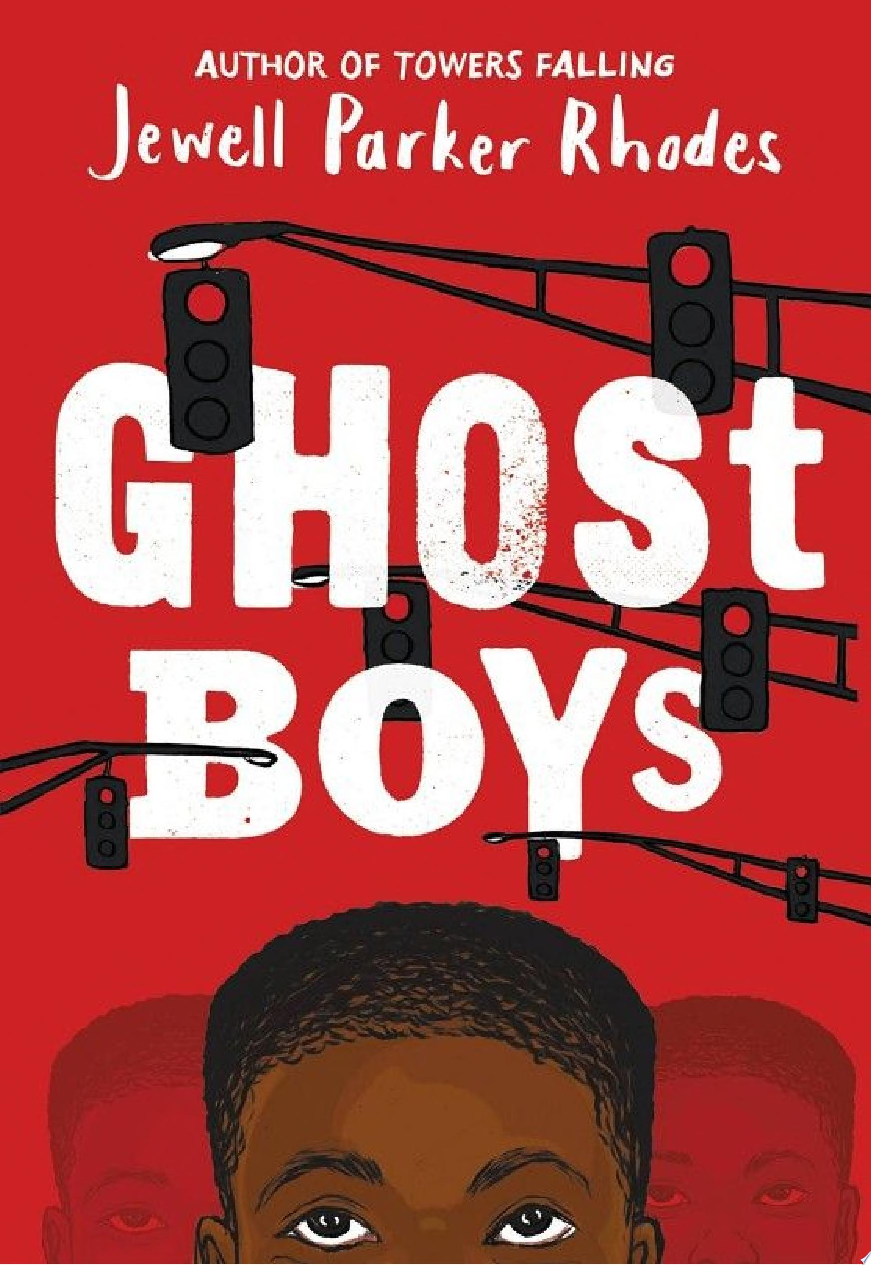 "Image for the book ""Ghost Boys"" by Jewell Parker Rhodes"