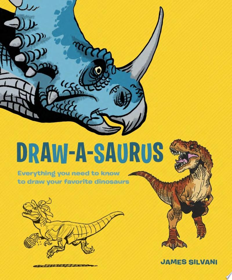 "Image for ""Draw-A-Saurus"" by James Silvani"