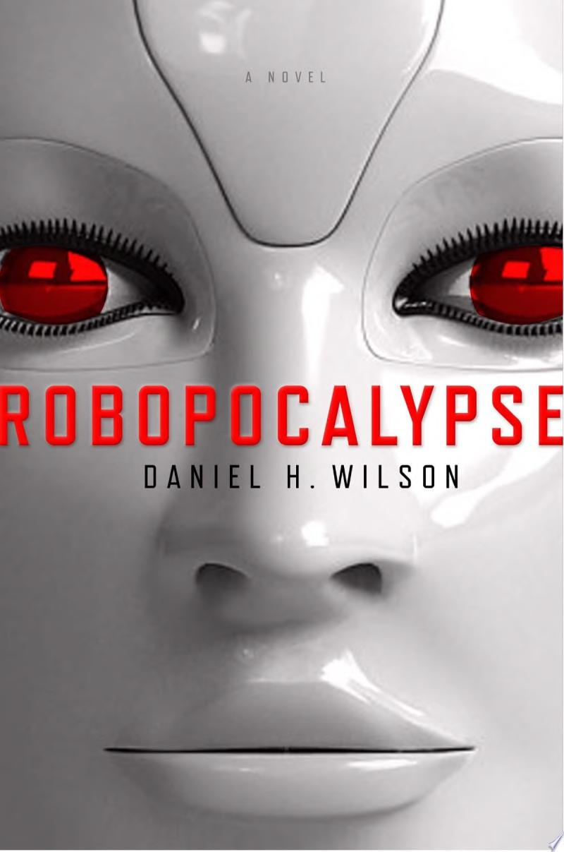 "Cover Image for ""Robopocalypse"""