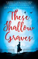 "Image for ""These Shallow Graves"""