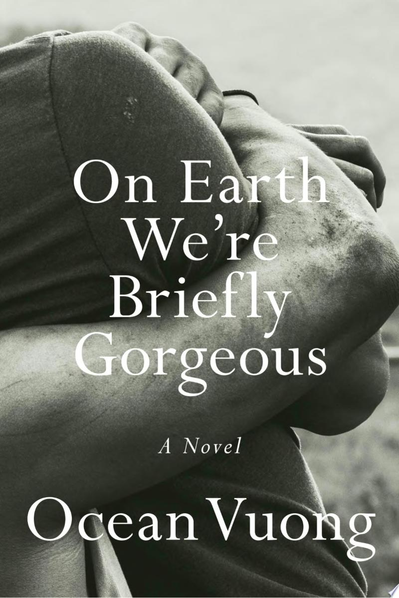"Cover Image for ""On Earth We're Briefly Gorgeous"""