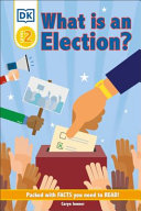 "Image for ""DK Reader Level 2: What Is an Election?"""