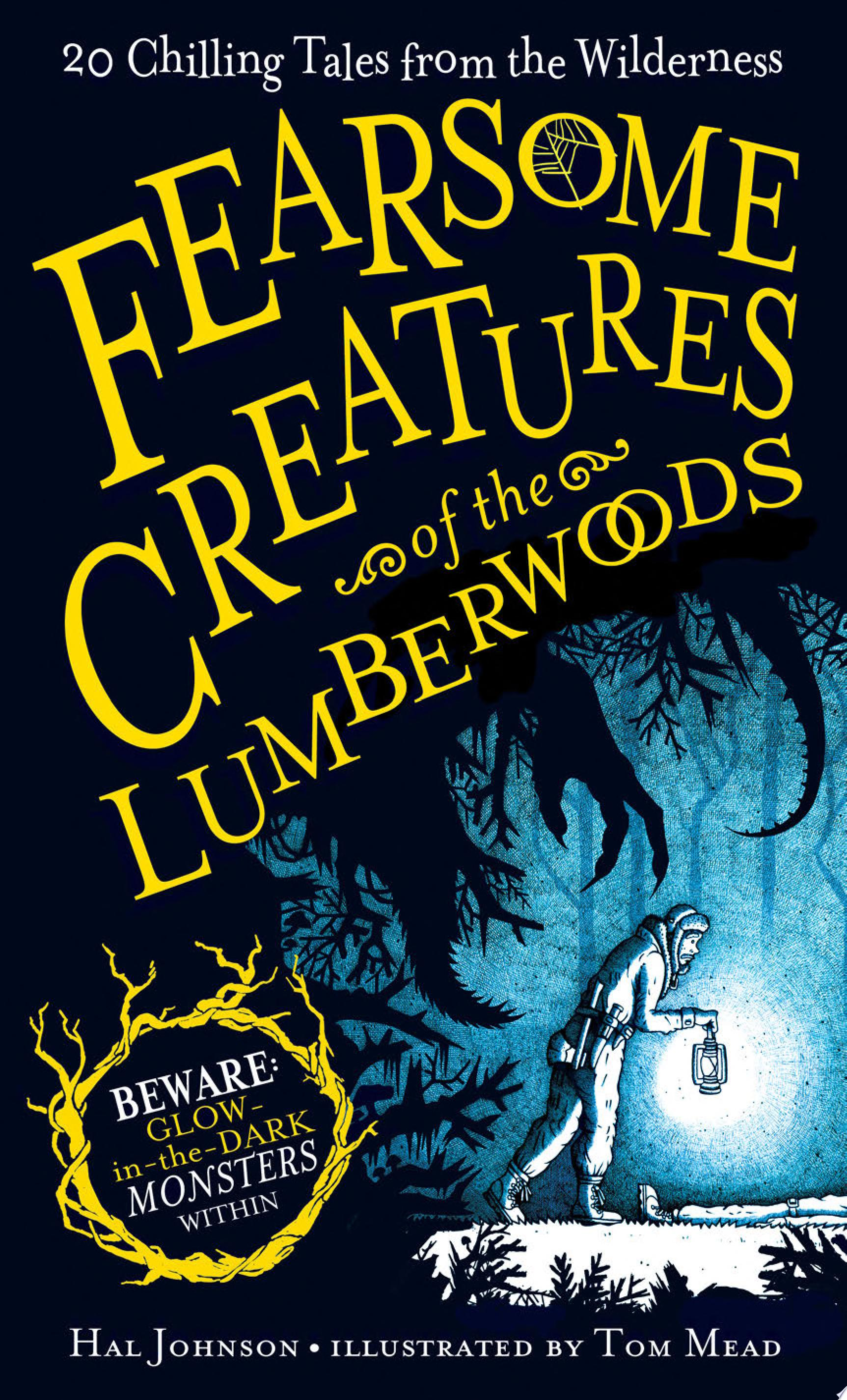 "Image for ""Fearsome Creatures of the Lumberwoods"""