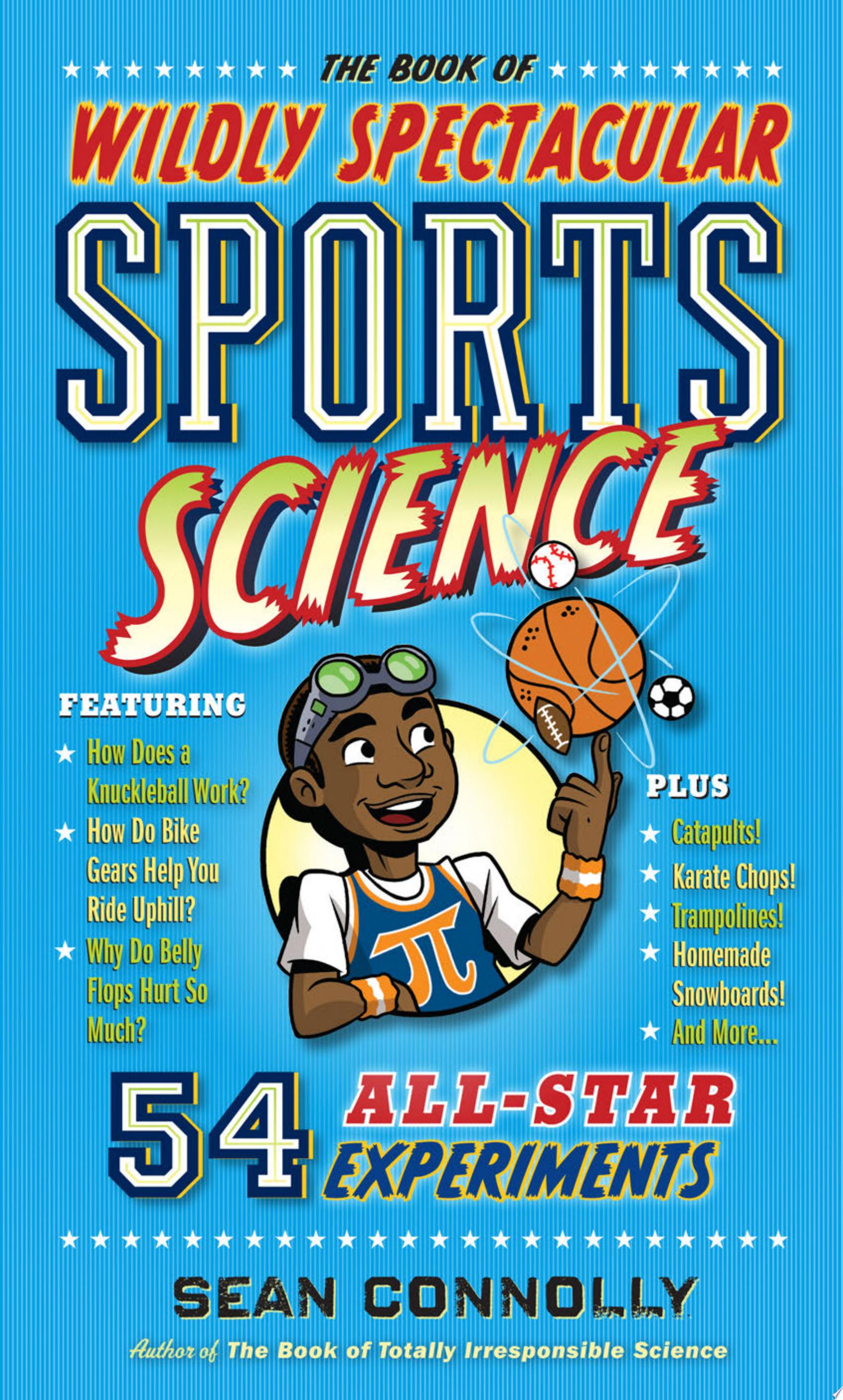 "Image for ""The Book of Wildly Spectacular Sports Science"""