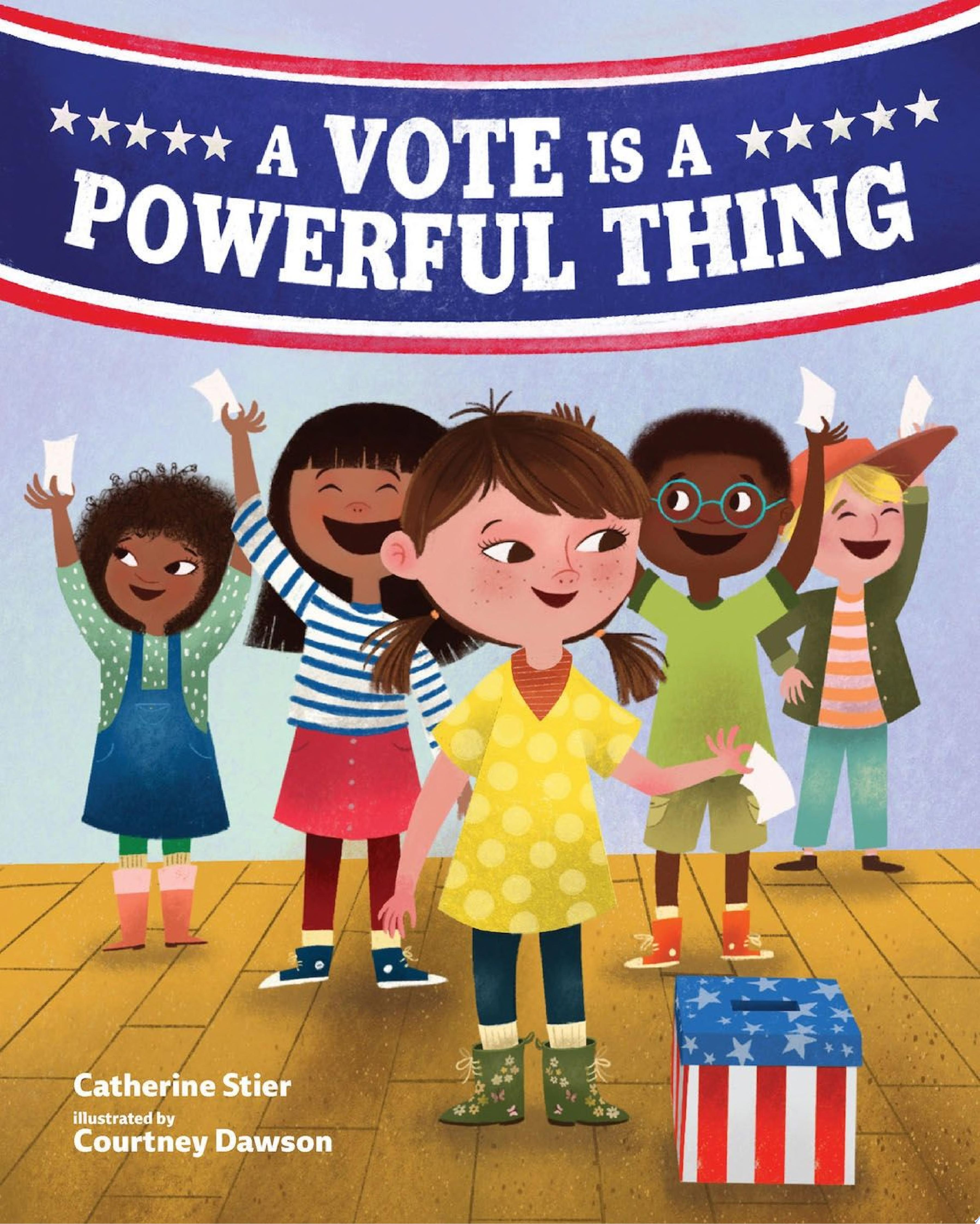 "Image for ""A Vote Is a Powerful Thing"""
