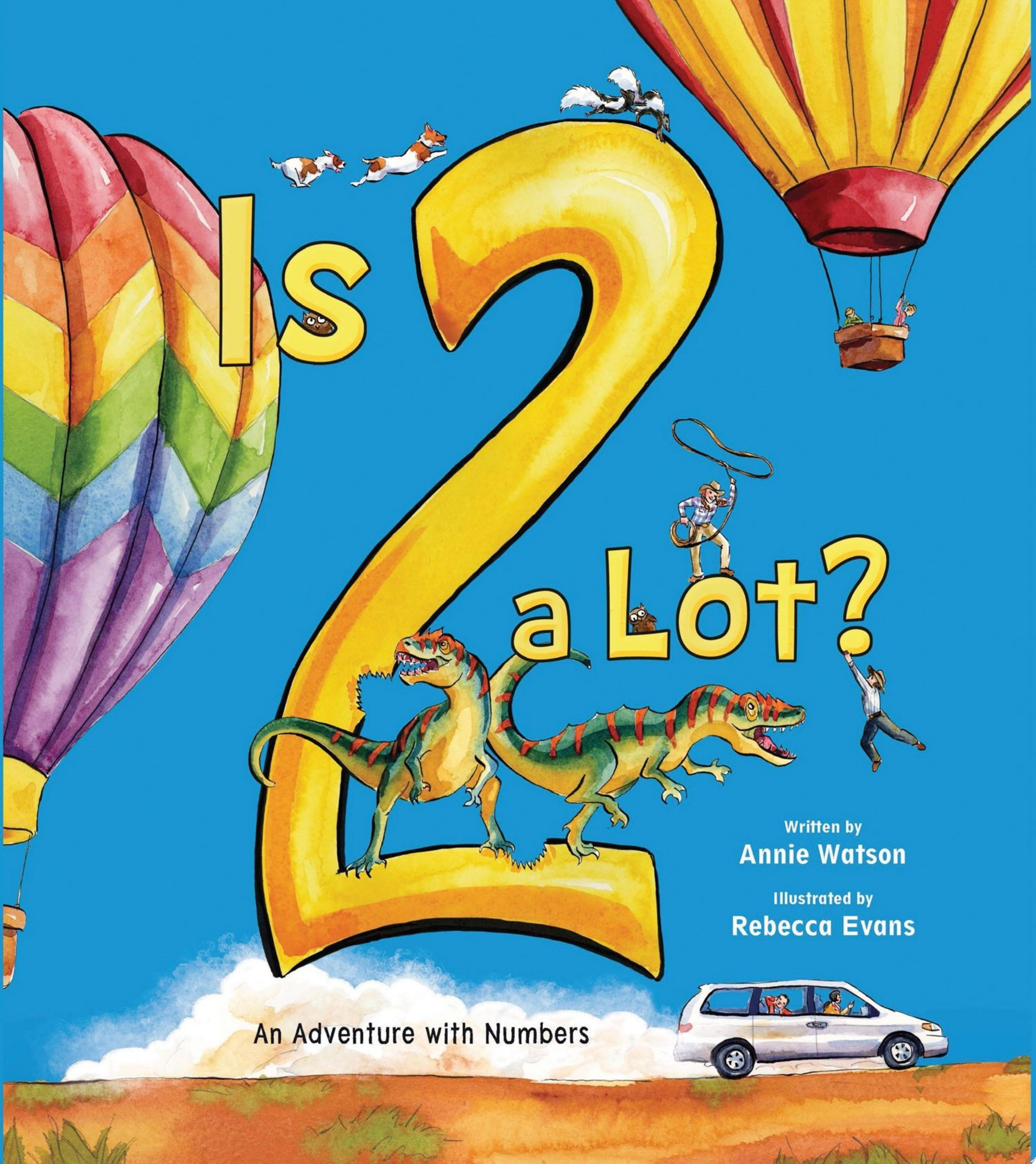 "Image for ""Is 2 a Lot: An Adventure With Numbers"""