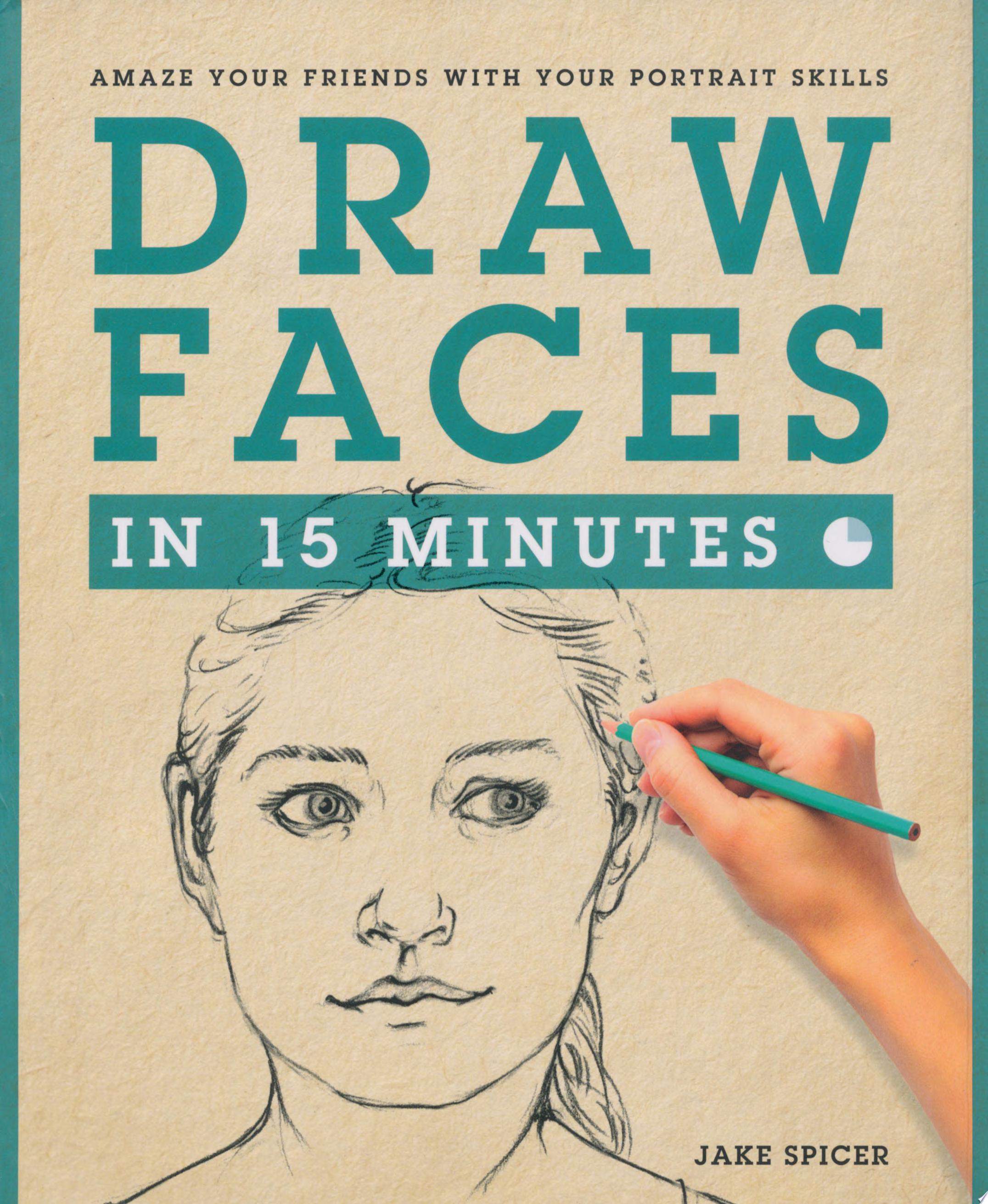 "Image for ""Draw Faces in 15 Minutes"""