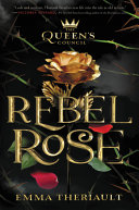 "Image for ""The Queen's Council Rebel Rose"""