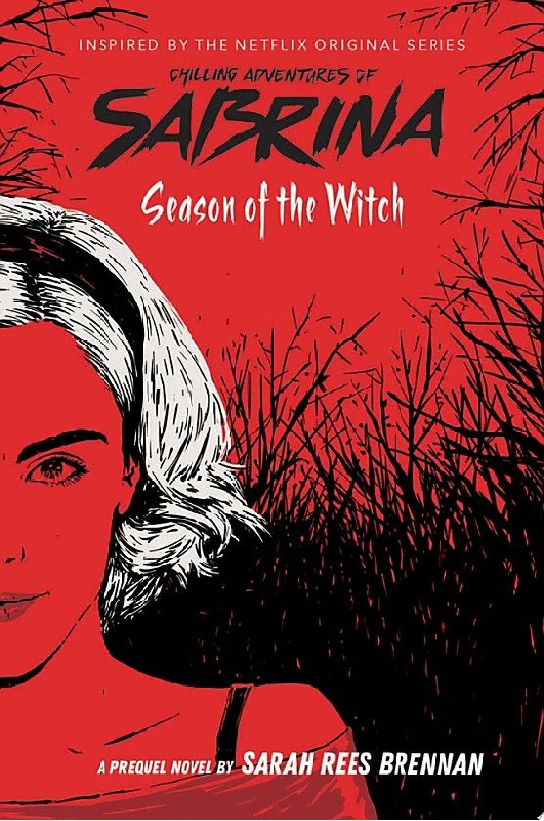 "Image for ""Chilling Adventures of Sabrina: Season of the Witch"""