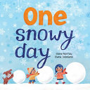 "Image for ""One Snowy Day"""