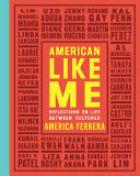 "Image for ""American Like Me"""