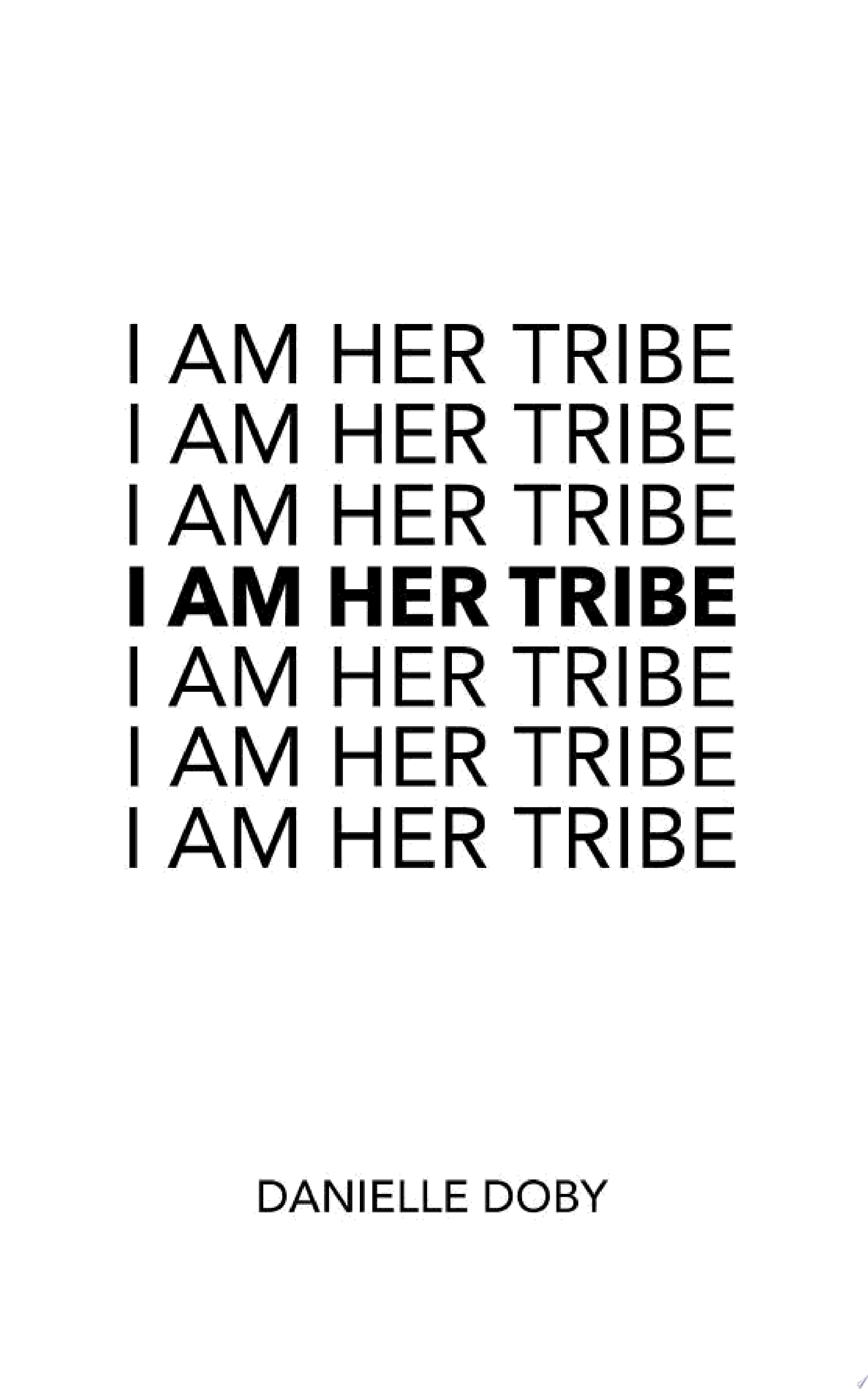 "Image for ""I Am Her Tribe"""