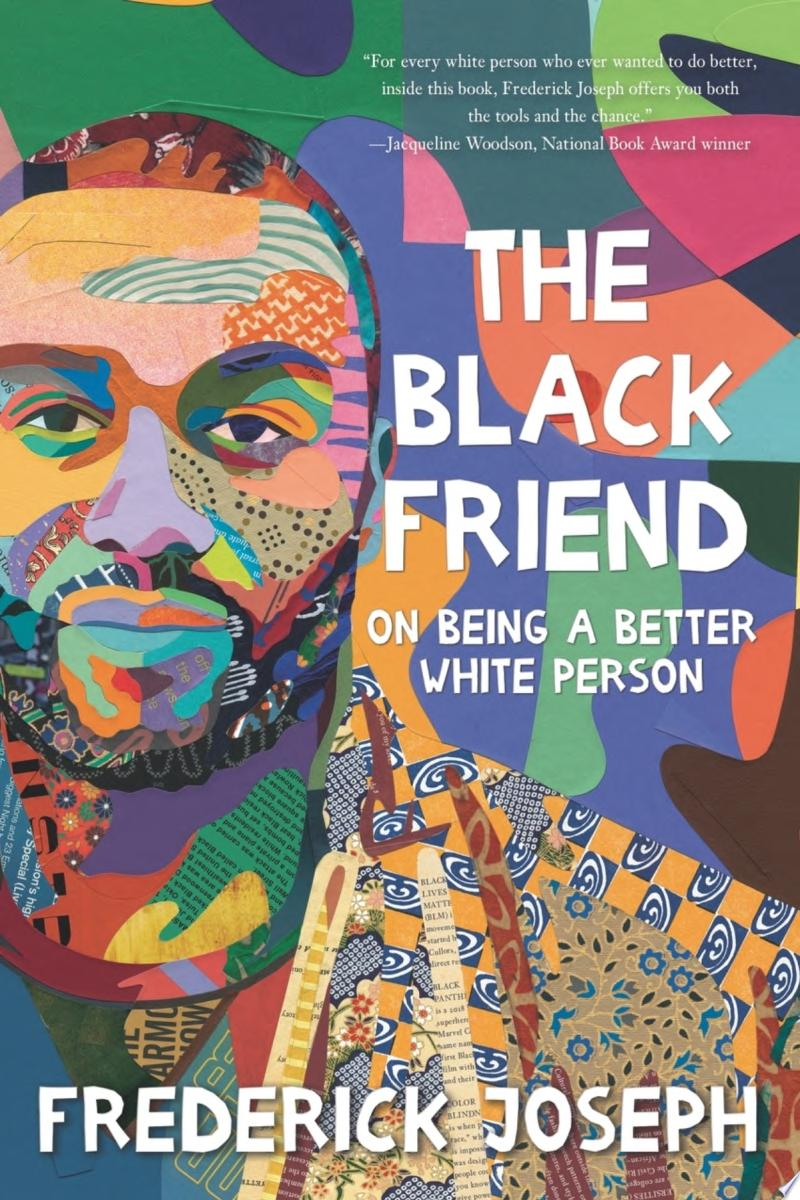"Image for ""The Black Friend: On Being a Better White Person"""