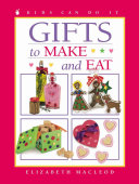 "Image for ""Gifts to Make and Eat"""