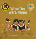 "Image for ""When We Were Alone"""