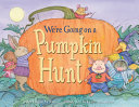 "Image for ""We're Going on a Pumpkin Hunt"""