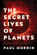 "Image for ""The Secret Lives of Planets"""
