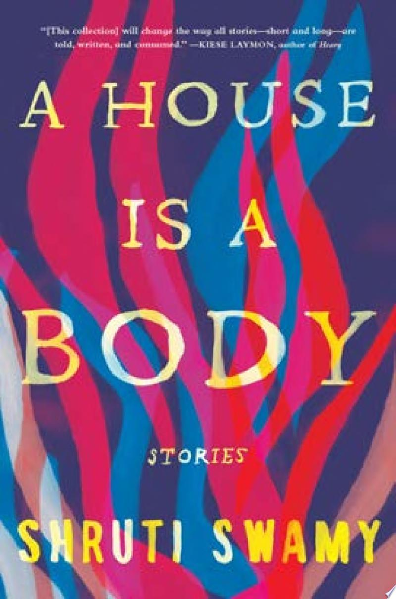 "Cover Image for ""A House Is a Body"""