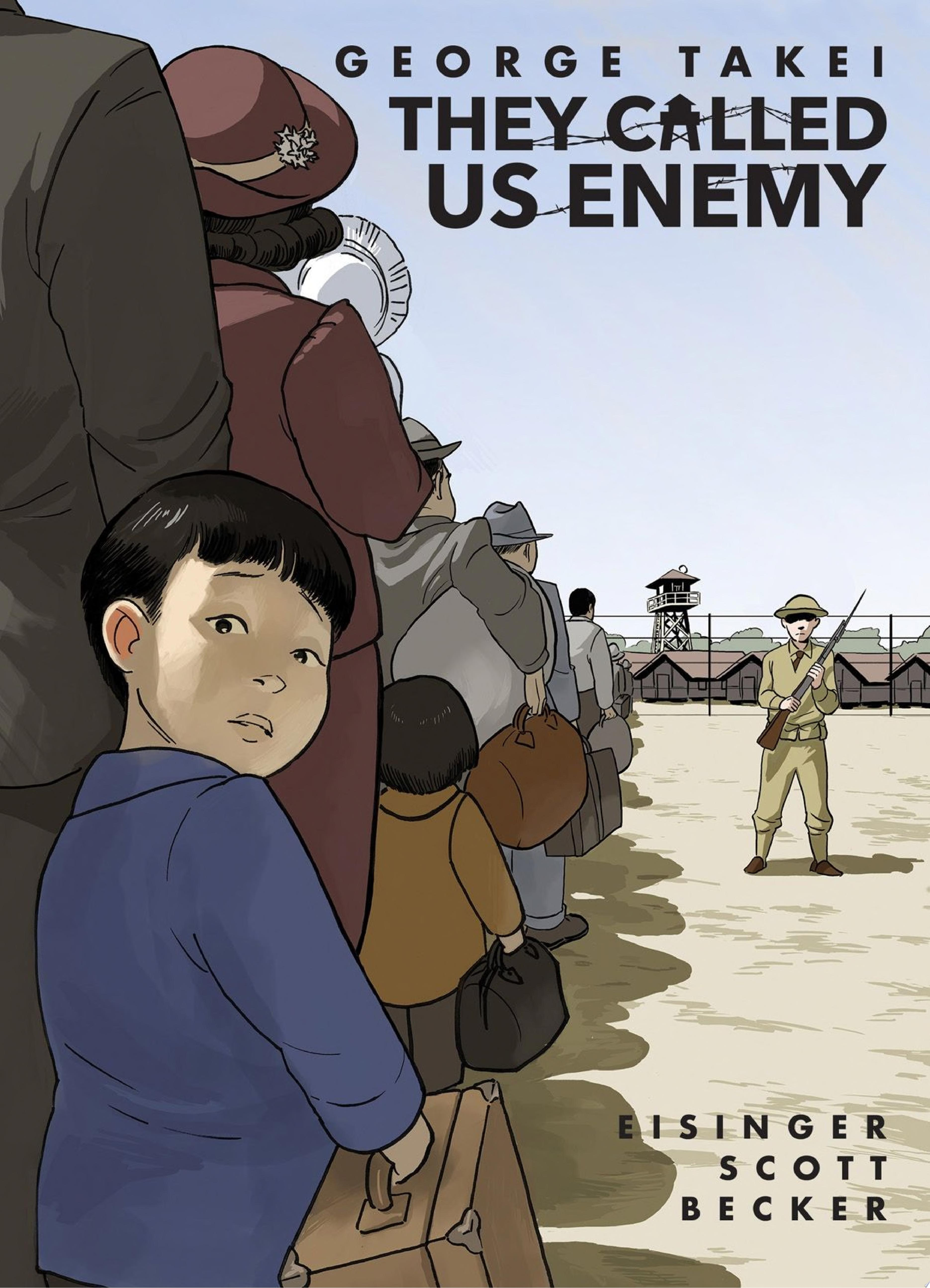 "Cover Image for ""They Called Us Enemy"""