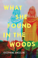"Image for ""What She Found in the Woods"""