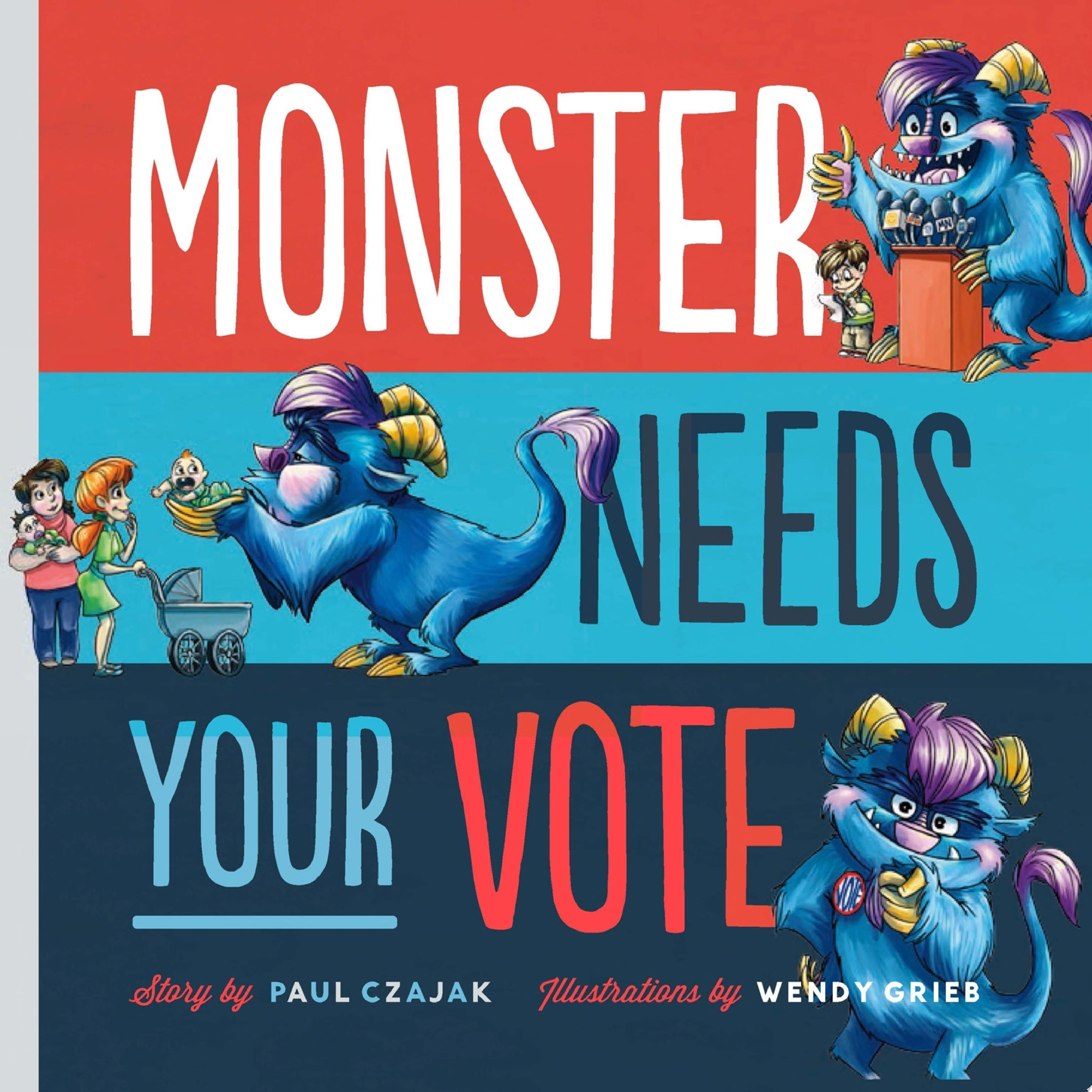 "Image for ""Monster Needs Your Vote"""