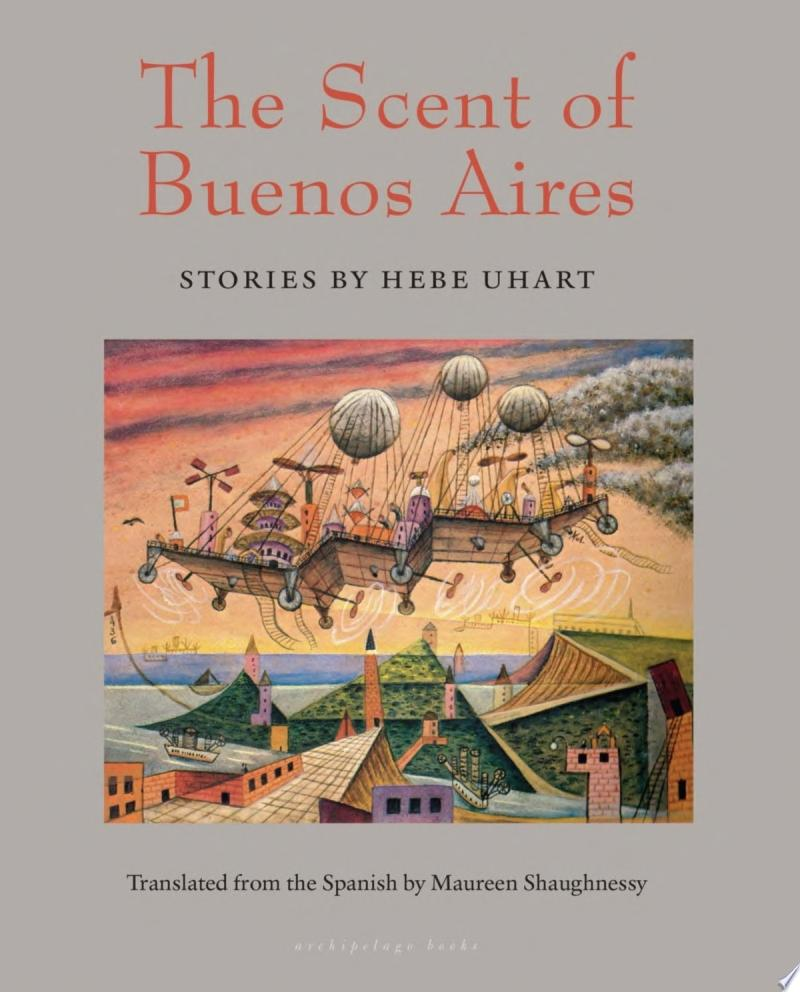 "Cover Image for ""The Scent of Buenos Aires"""