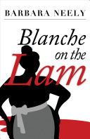"Image for ""Blanche on the Lam"""