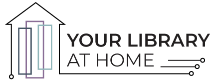 Your Library at Home