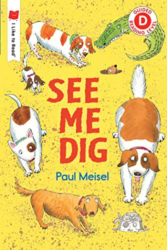 "Image for the book ""See Me Dig"" by Paul Meisel"