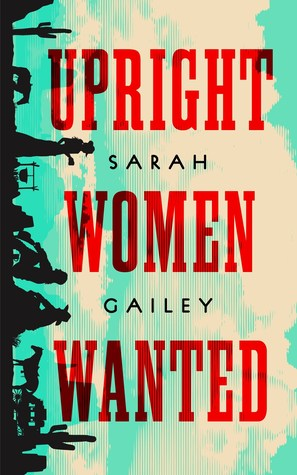 "Cover Image for ""Upright Women Wanted"""