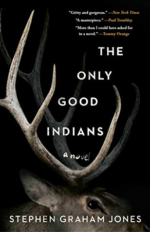 "Cover Image for ""The Only Good Indians"""