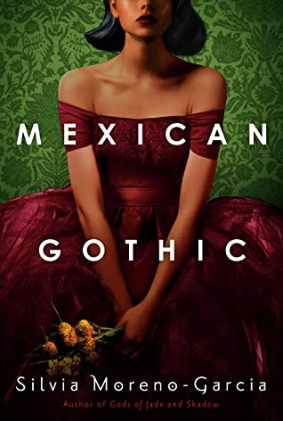 "Cover Image for ""Mexican Gothic"""