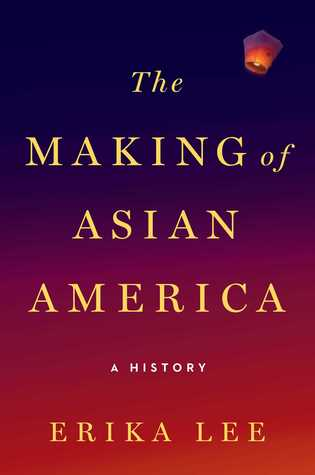"Cover Image for ""The Making of Asian America"""