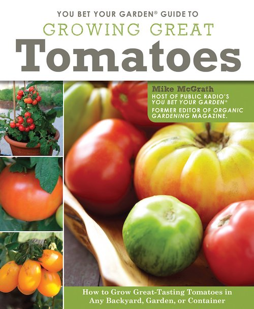 "Image for ""You Bet Your Garden Guide to Growing Great Tomatoes"""