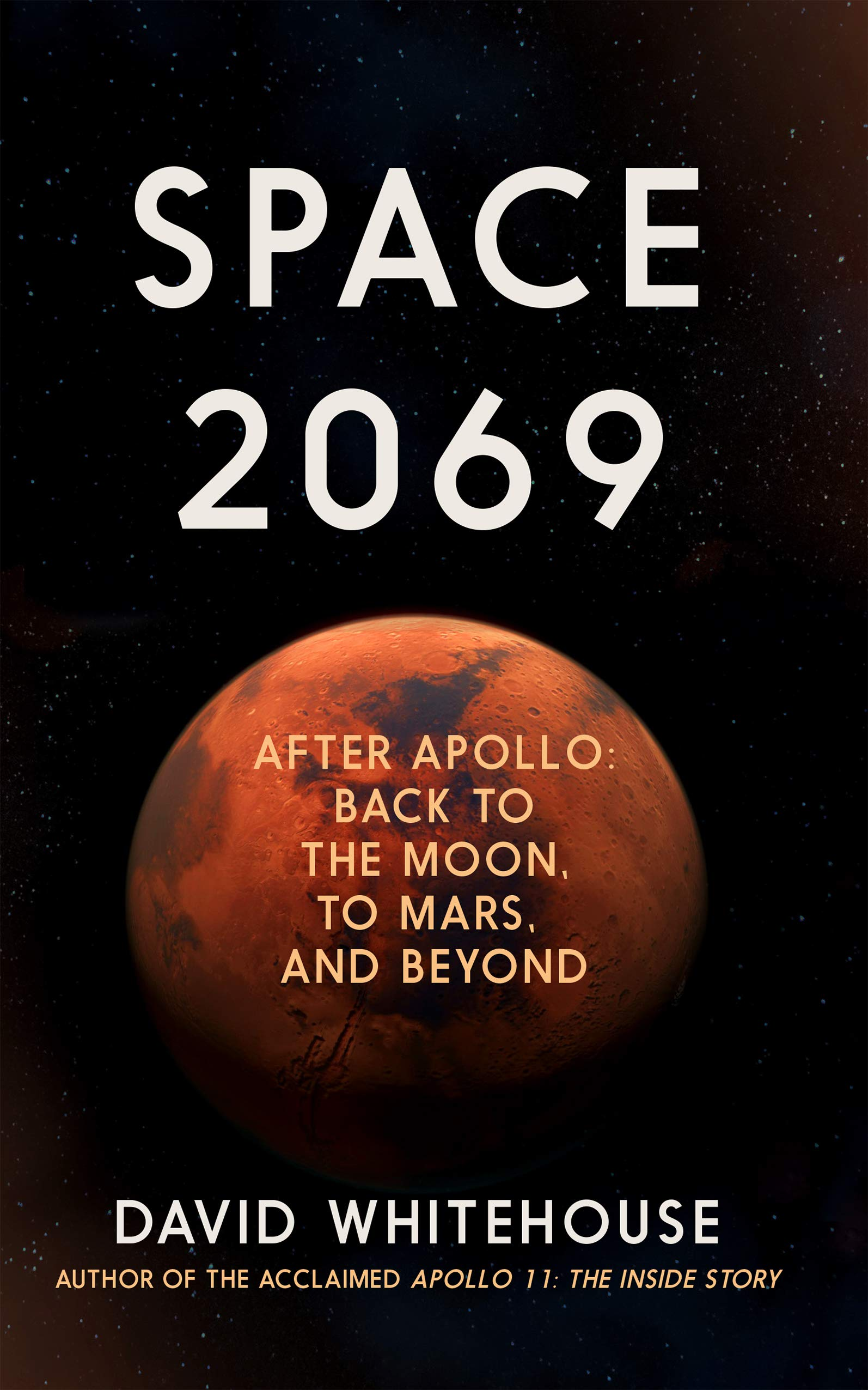 "Image for ""Space 2069: After Apollo: Back to the Moon, to Mars, and Beyond"""