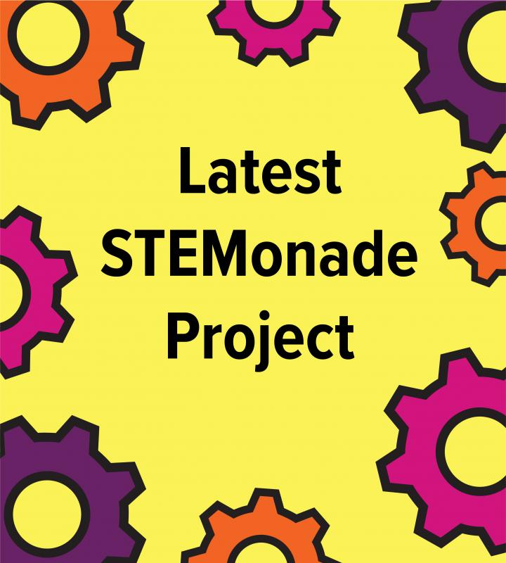latest stemonade project graphic